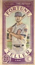 Load image into Gallery viewer, 2019 Topps Gypsy Queen Baseball FORTUNE TELLER MINI Inserts: #FTM-KB Kris Bryant