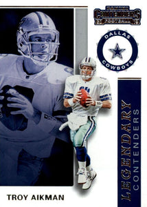 2019 Panini Contenders LEGENDARY CONTENDERS Insert - Pick Your Cards: #LC-TA Troy Aikman  - Dallas Cowboys