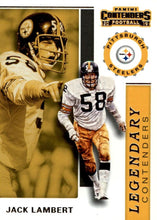 Load image into Gallery viewer, 2019 Panini Contenders LEGENDARY CONTENDERS Insert - Pick Your Cards: #LC-JL Jack Lambert  - Pittsburgh Steelers