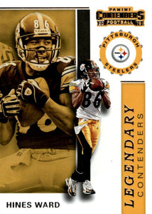 2019 Panini Contenders LEGENDARY CONTENDERS Insert - Pick Your Cards: #LC-HW Hines Ward  - Pittsburgh Steelers