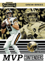 Load image into Gallery viewer, 2019 Panini Contenders MVP CONTENDERS Insert - Pick Your Cards: #MVP-DB Drew Brees  - New Orleans Saints