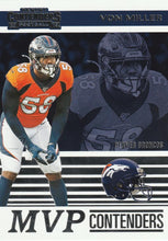 Load image into Gallery viewer, 2019 Panini Contenders MVP CONTENDERS Insert - Pick Your Cards: #MVP-VM Von Miller  - Denver Broncos