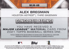 Load image into Gallery viewer, ALEX BREGMAN 2021 Topps Series 1 MAJOR LEAGUE MATERIAL Relic