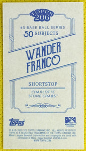 WANDER FRANCO 2020 Topps T206 Series 3 SSP Team Name Variation Charlotte