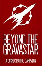 Rpg Cosmic Patrol Beyond The Gravastar | GameKnight Games