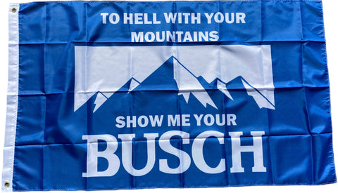 Show Me Your Busch Flag 🍻