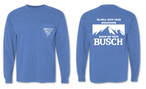 Show Your Busch Longsleeve Pocket Tee 🍻
