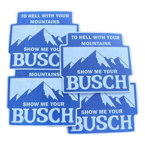 Show Me Your Busch stickers