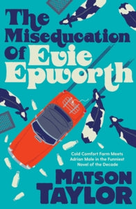 The Miseducation of Evie Epworth