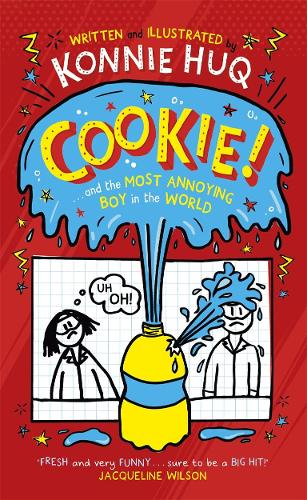 Cookie! (Book 1): Cookie and the Most Annoying Boy in the World -HardBack