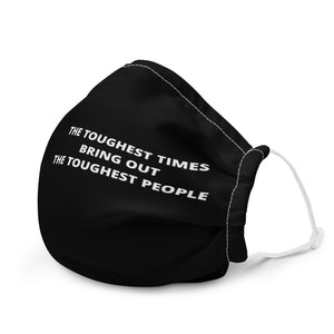 Tough Times Adjustable Mask