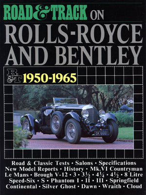 On Rolls Royce & Bentley Road & Track 1950-1965