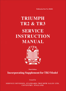 Triumph TR2 & TR3 Service Instruction Manual + TR3 Model Supplement