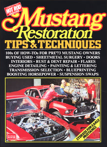 Mustang Restoration Tips & Techniques