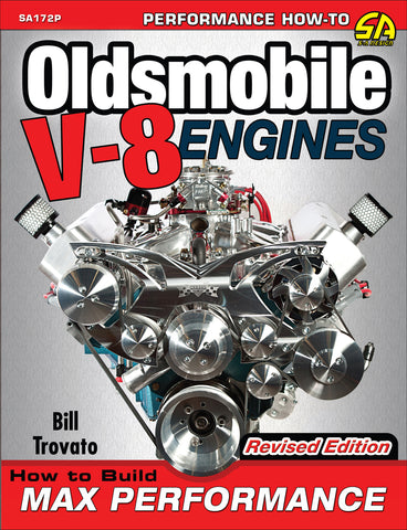 Oldsmobile V-8 Engines: How to Build Max Performance - Revised Edition
