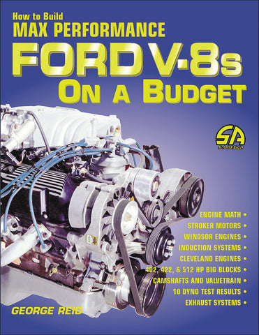 How to Build Max Performance Ford V-8s on a Budget