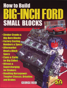 How to Build Big-Inch Ford Small Blocks
