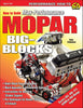 How to Build Max-Performance Mopar Big Blocks