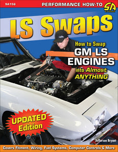 LS Swaps: How to Swap GM LS Engines into Almost Anything