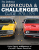 The Definitive Barracuda & Challenger Guide: 1970-1974