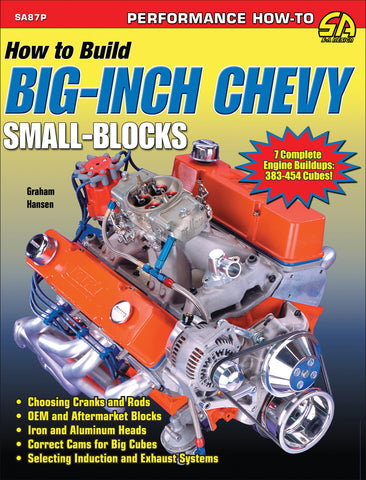 Image of How to Build Big-Inch Chevy Small-Blocks