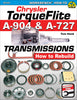 Chrysler TorqueFlite A-904 & A-727 Transmissions: How to Rebuild