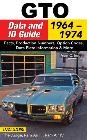 GTO Data and ID Guide: 1964-1974
