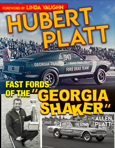 "Hubert Platt: Fast Fords of the ""Georgia Shaker"""