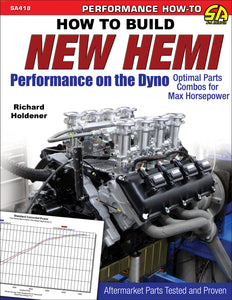 How to Build New Hemi Performance on the Dyno: Optimal Parts Combos for Max Horsepower