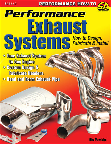 Image of Performance Exhaust Systems: How to Design, Fabricate, and Install