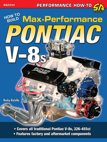 How to Build Max-Performance Pontiac V-8s