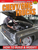 Chevy/GMC Trucks 1973-1987: How to Build & Modify
