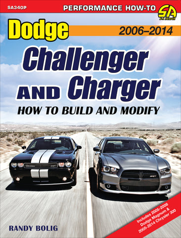 Dodge Challenger and Charger: How to Build and Modify 2006-2014