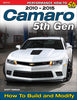 Camaro 5th Gen 2010-2015: How to Build and Modify