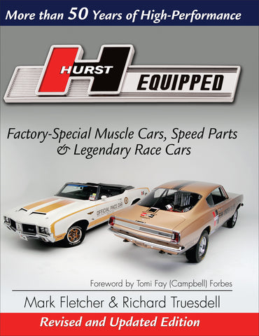 Hurst Equipped - Revised & Updated Edition: More than 50 Years of High Performance