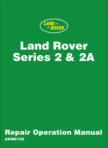 Land Rover Series 2 & 2A Repair Operation Manual
