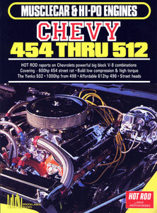 Chevy 454 & 512 Musclecar & Hi-Po Engines