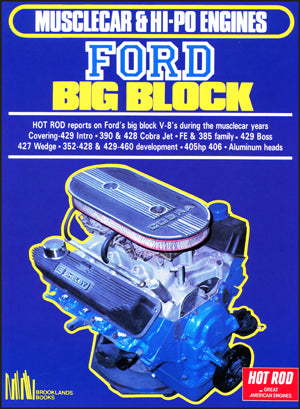 Ford Big Block Musclecar & Hi-Po Engines