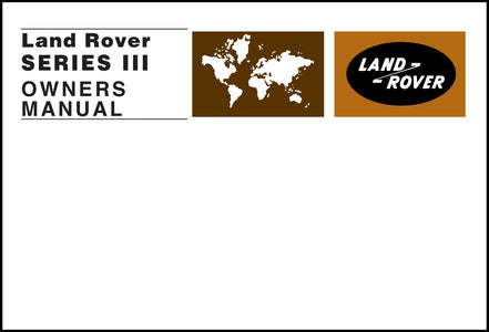 Land Rover Series 3 Owner's Handbook 1971-1978