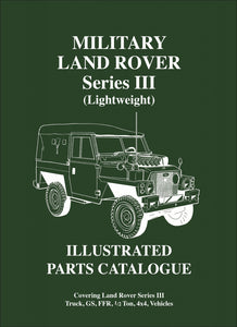 Military Land Rover Series 3 (Lightweight) Illustrated Parts Catalog