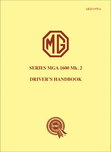 MG Series MGA 1600 Mark 2 Driver's Handbook