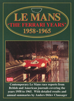 Image of Le Mans: The Ferrari Years 1958-1965