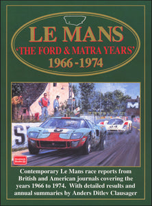Le Mans: The Ford & Matra Years 1966-1974