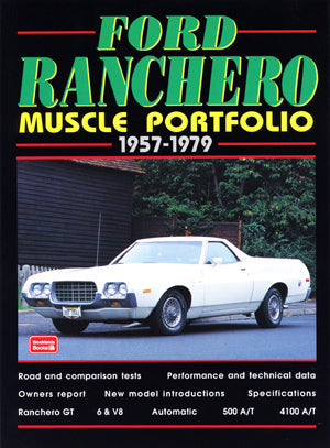 Ford Ranchero Muscle Portfolio 1957-1979