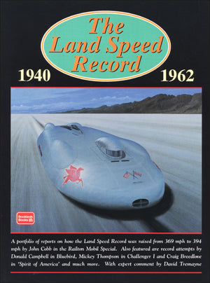 Image of The Land Speed Record 1940-1962