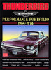 Thunderbird Performance Portfolio 1964-1976
