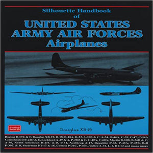 Silhouette Handbook of United States Army Air Forces Airplanes