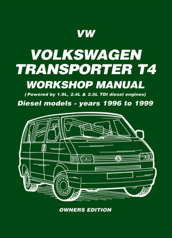 Volkswagen Transporter T4 Workshop Manual Diesel Models 1996-1999