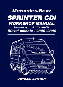 Mercedes-Benz Sprinter CDI Workshop Manual Diesel Models 2000-2006