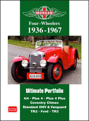 Morgan Four-Wheelers Ultimate Portfolio 1936–1967